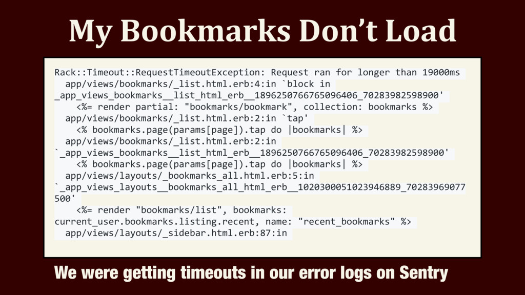 My Bookmarks Don't Load Rack::Timeout::RequestT...
