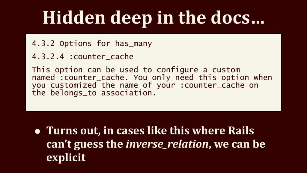 Hidden deep in the docs… 4.3.2 Options for has_...