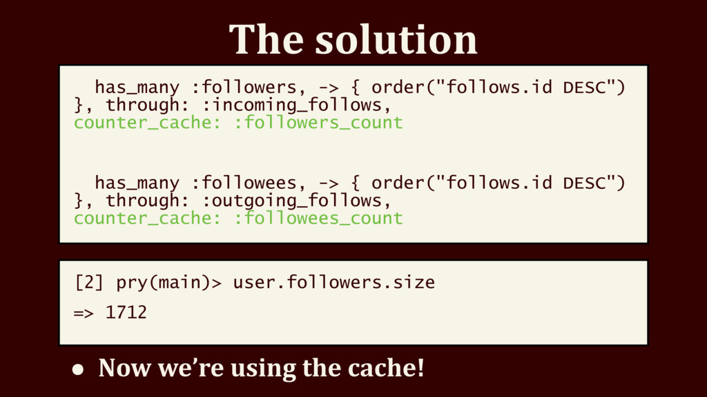 """The solution has_many :followers, -> { order(""""f..."""