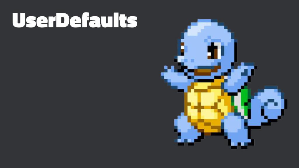 UserDefaults
