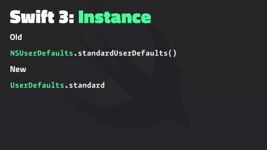 Swift 3: Instance Old NSUserDefaults.standardUs...