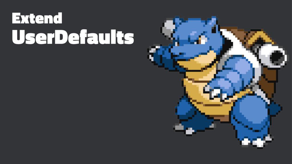 Extend UserDefaults