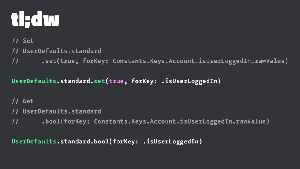 tl;dw // Set // UserDefaults.standard // .set(t...
