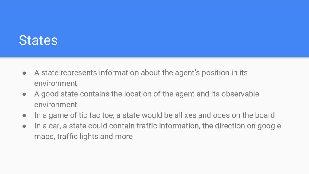States ● A state represents information about t...