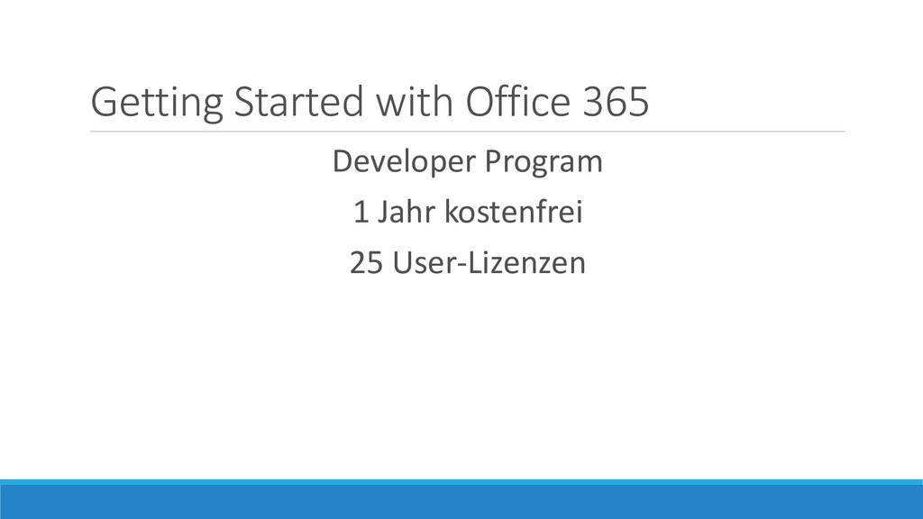 Getting Started with Office 365 Developer Progr...