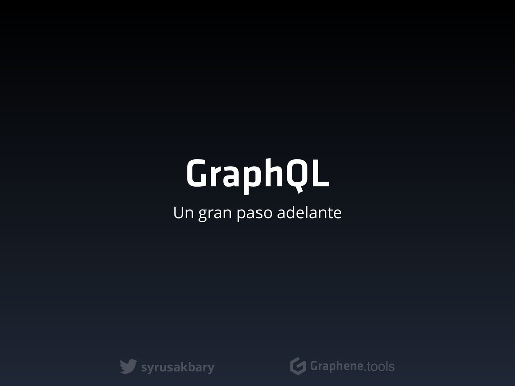 syrusakbary Graphene.tools GraphQL Un gran paso...