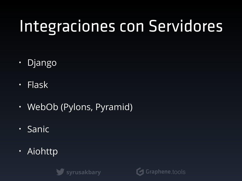 syrusakbary Graphene.tools Integraciones con Se...