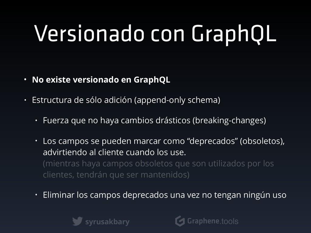 syrusakbary Graphene.tools Versionado con Graph...