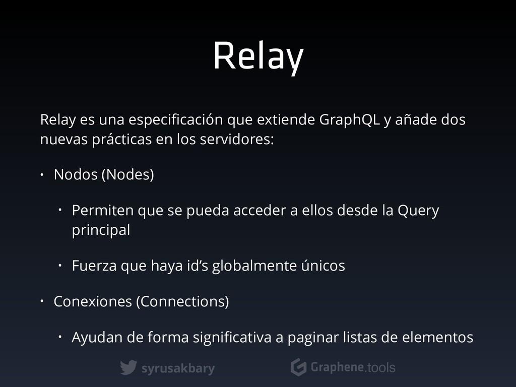 syrusakbary Graphene.tools Relay Relay es una e...
