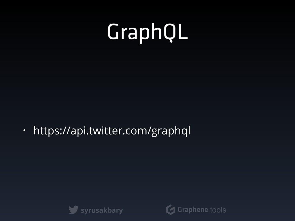 syrusakbary Graphene.tools GraphQL • https://ap...
