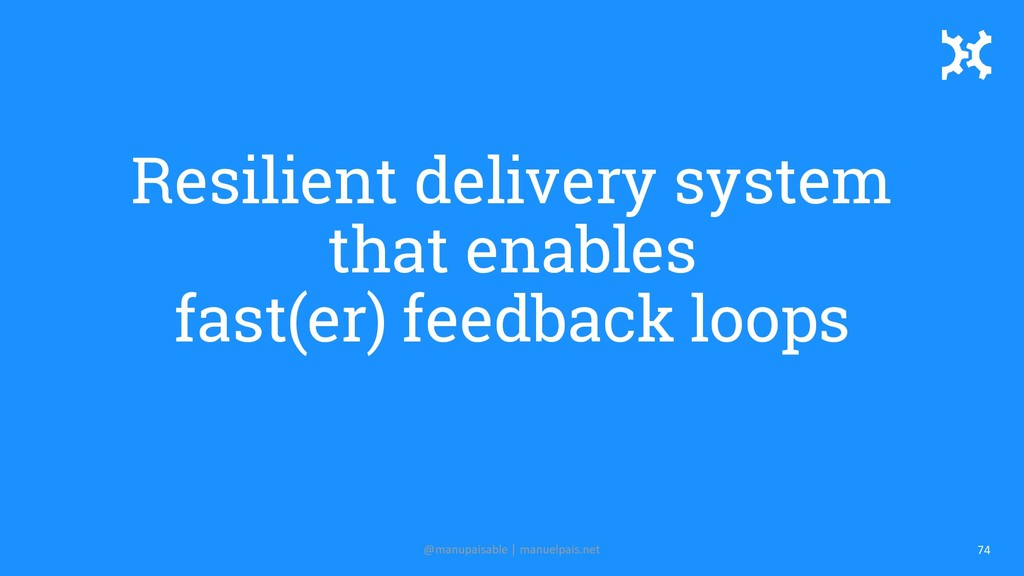 Resilient delivery system that enables fast(er)...