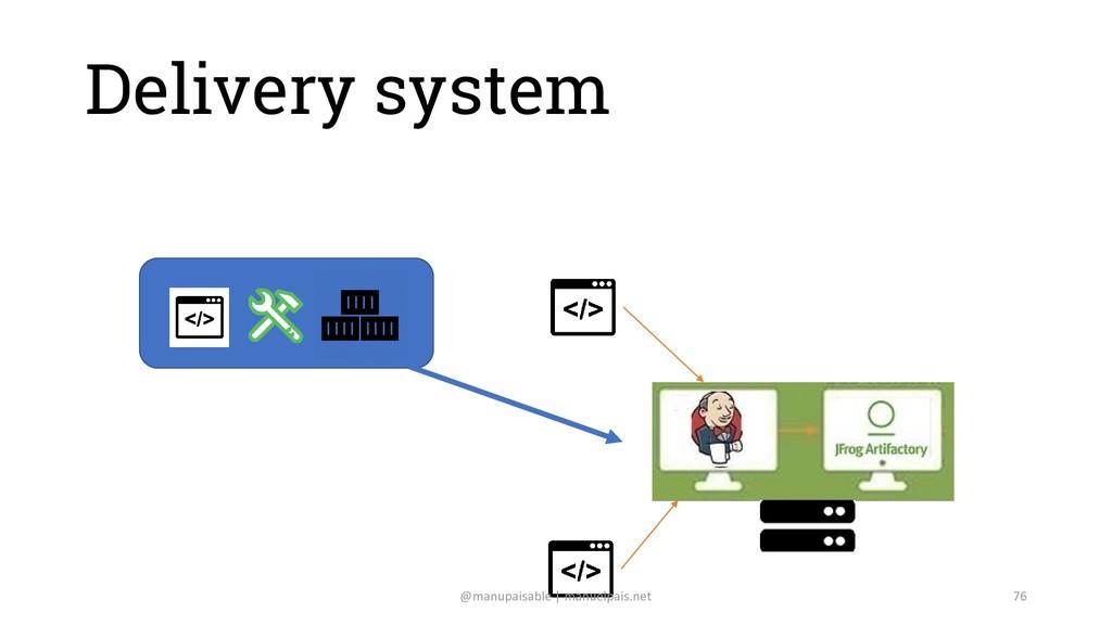Delivery system @manupaisable | manuelpais.net ...