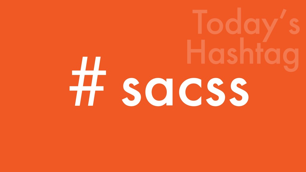 ˌsacss Today's Hashtag
