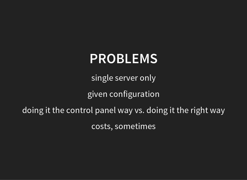 PROBLEMS single server only given configuration...