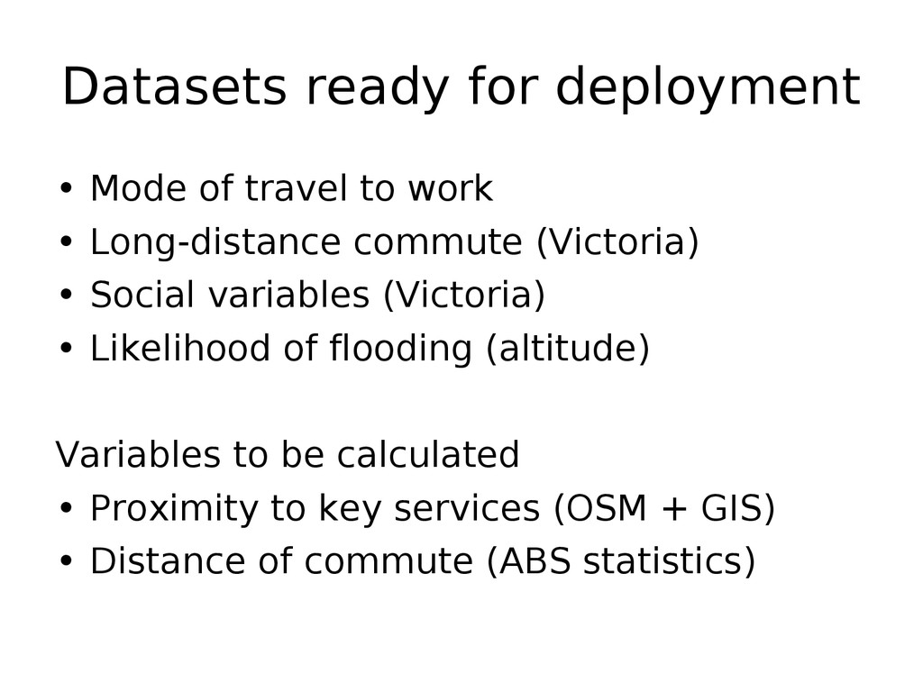 Datasets ready for deployment • Mode of travel ...
