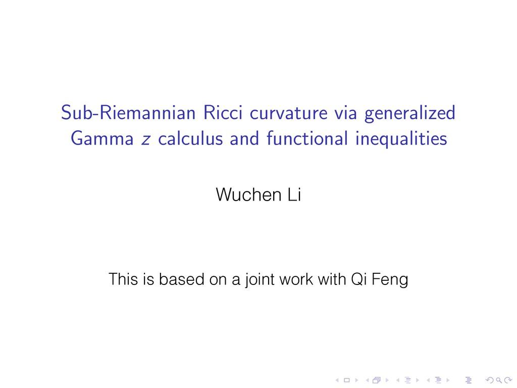 Sub-Riemannian Ricci curvature via generalized ...
