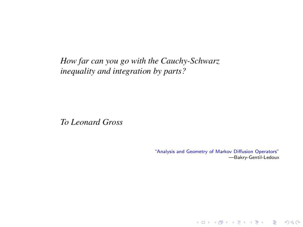"""Analysis and Geometry of Markov Di↵usion Opera..."