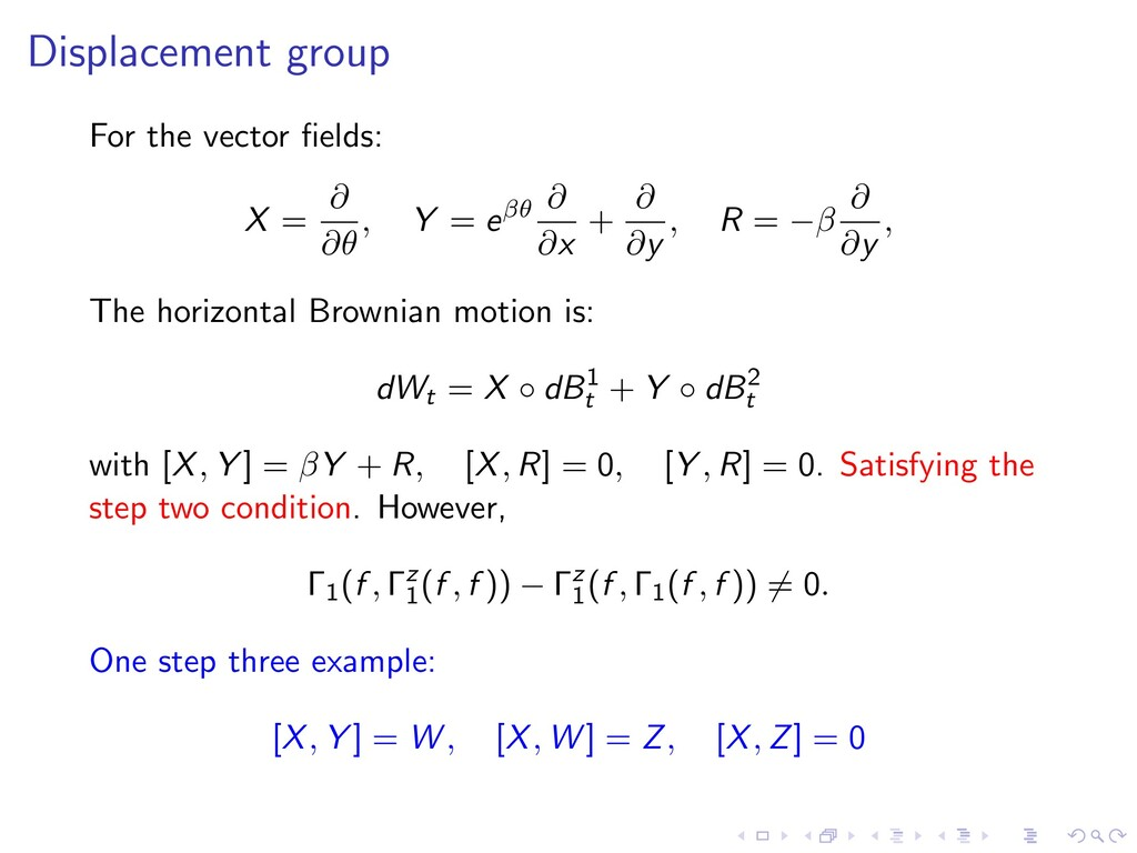 Displacement group For the vector fields: X = @ ...