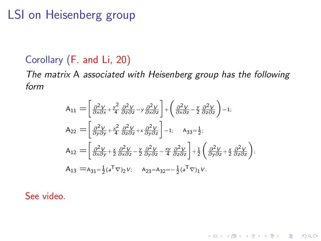 LSI on Heisenberg group Corollary (F. and Li, 2...