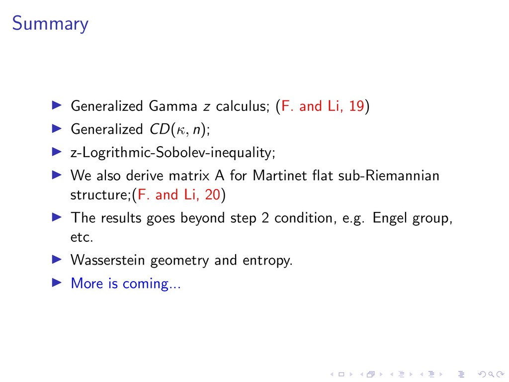 Summary I Generalized Gamma z calculus; (F. and...