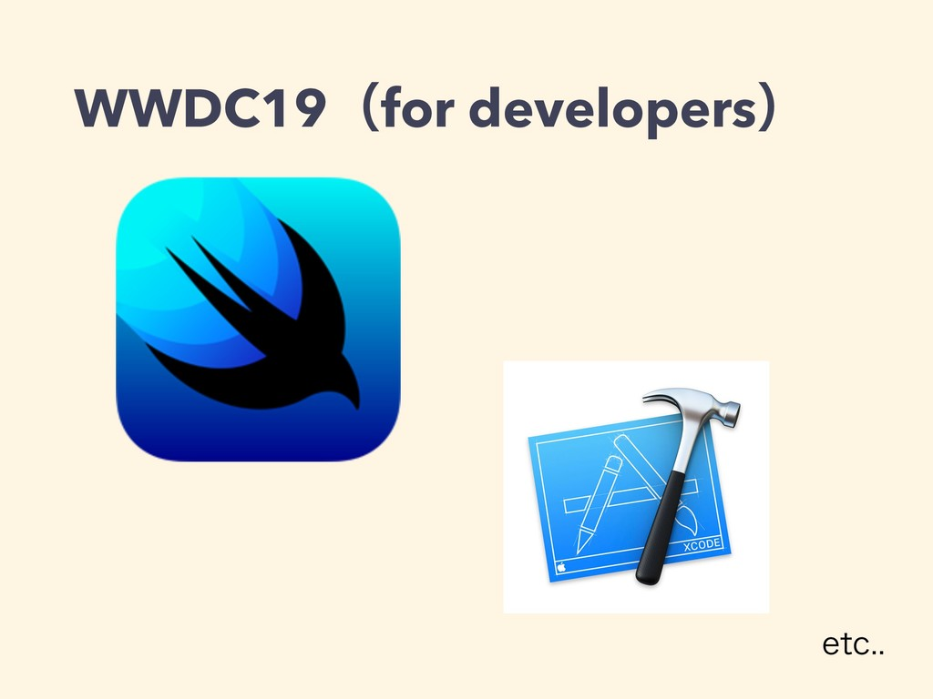 WWDC19ʢfor developersʣ FUD