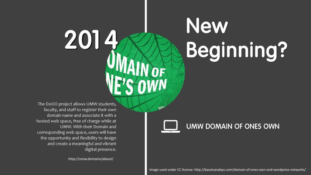 New Beginning? UMW DOMAIN OF ONES OWN http://um...