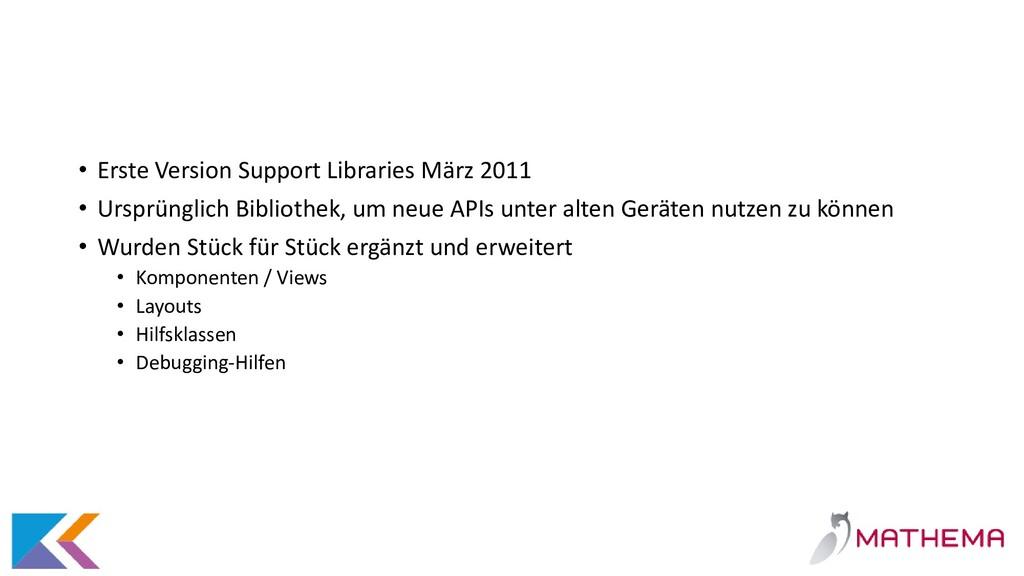 • Erste Version Support Libraries März 2011 • U...