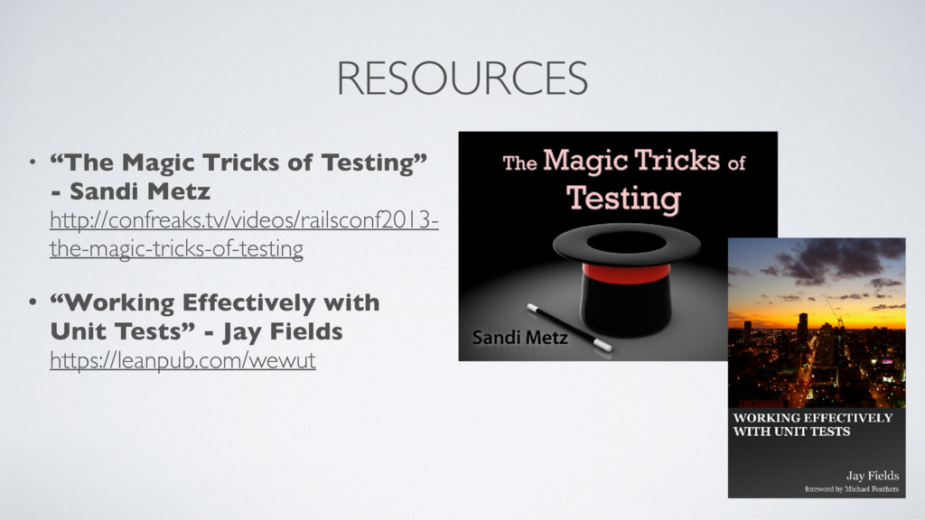 "RESOURCES • ""The Magic Tricks of Testing"" - San..."