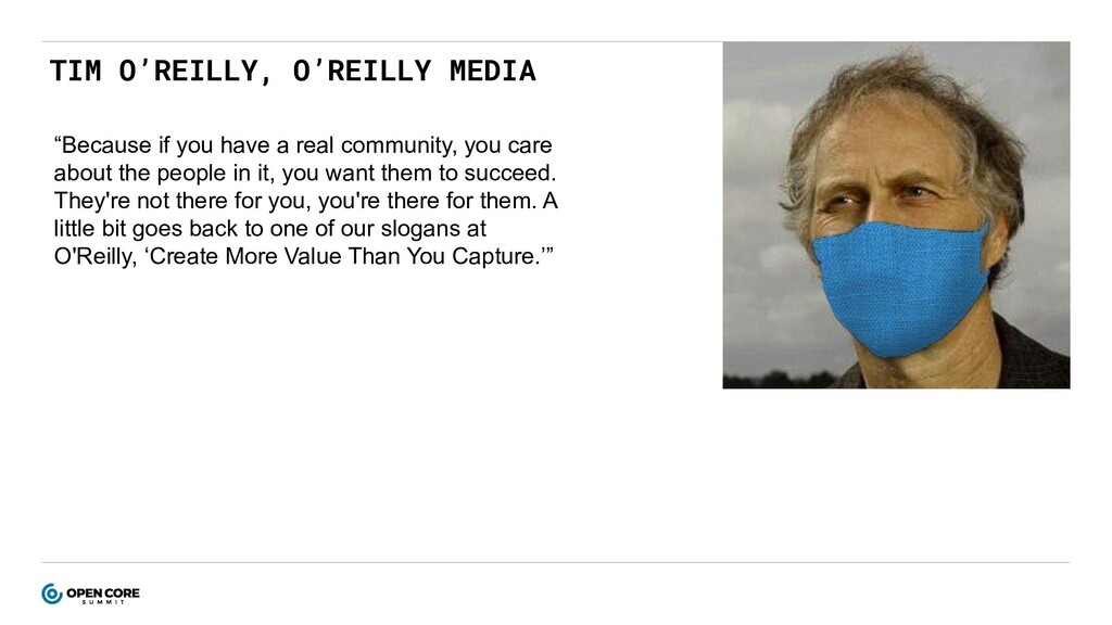 """TIM O'REILLY, O'REILLY MEDIA """"Because if you ha..."""
