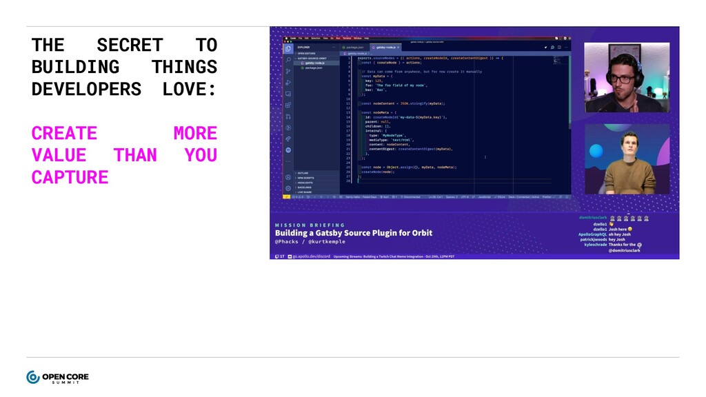 THE SECRET TO BUILDING THINGS DEVELOPERS LOVE: ...