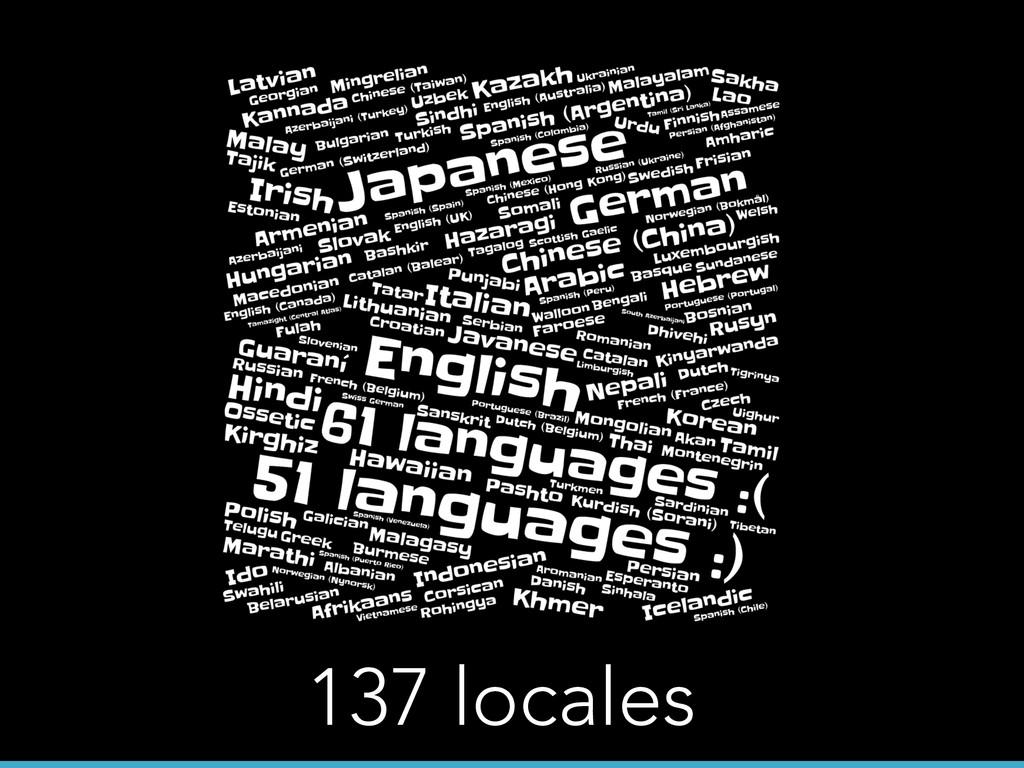 137 locales