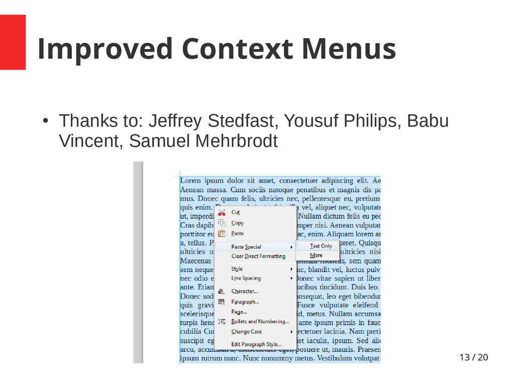 13 / 20 Improved Context Menus ● Thanks to: Jef...