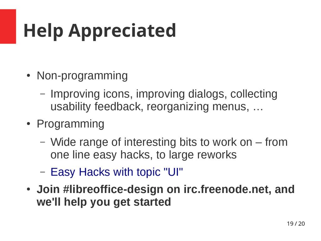 19 / 20 Help Appreciated ● Non-programming – Im...