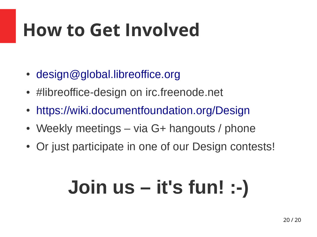 20 / 20 How to Get Involved ● design@global.lib...