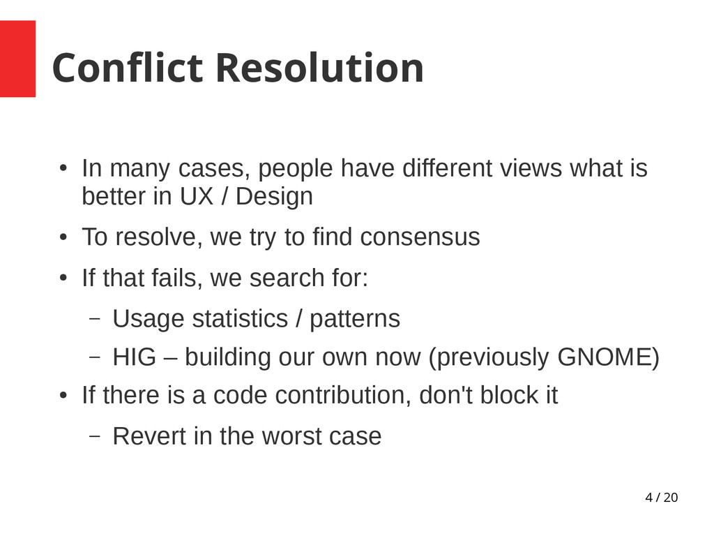 4 / 20 Conflict Resolution ● In many cases, peo...