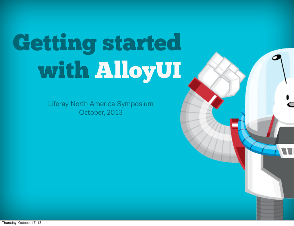Getting started with AlloyUI Liferay North Amer...