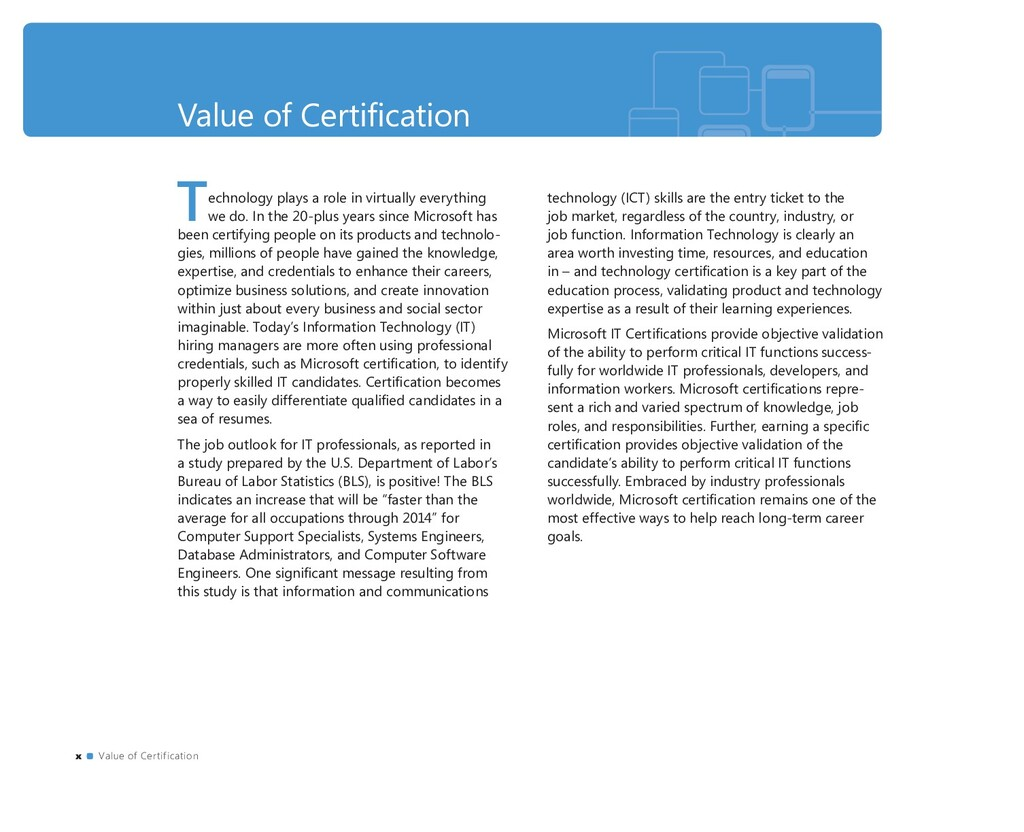 Value of Certifi cation Technology plays a role ...