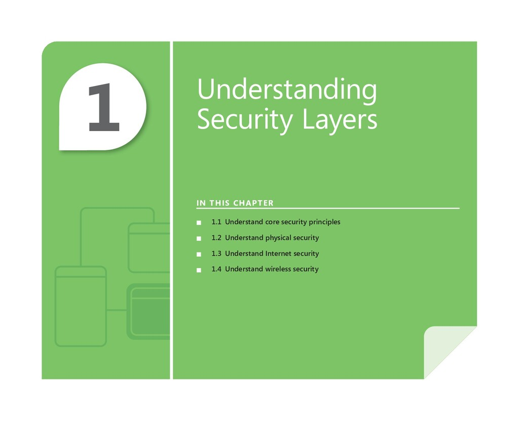 1 Understanding Security Layers IN THIS CHAPTER...