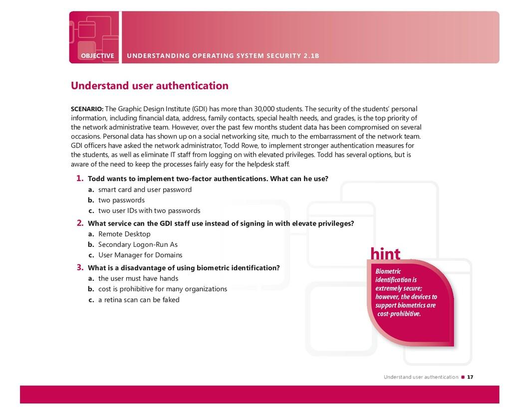 Understand user authentication 17 OBJECTIVE UND...