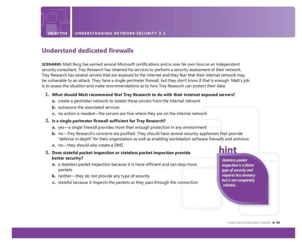 Understand dedicated firewalls 33 OBJECTIVE UND...