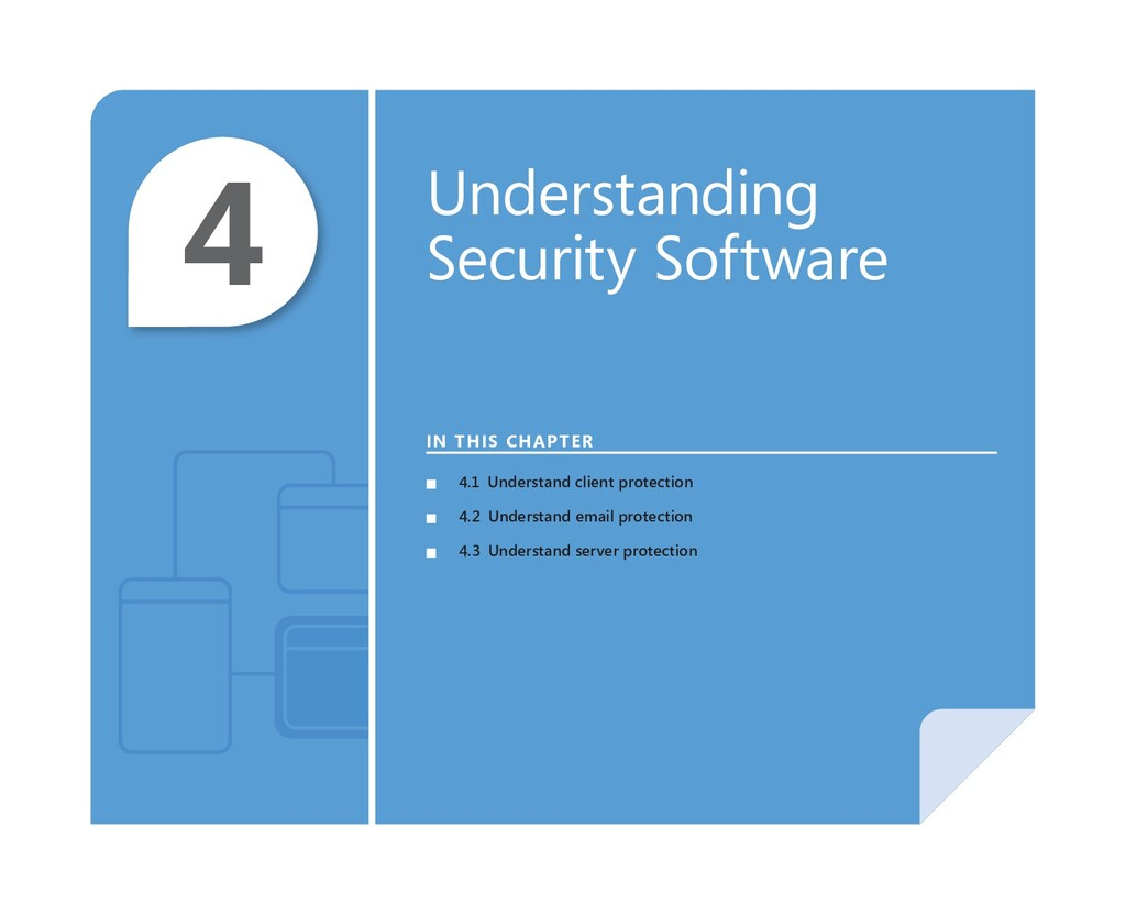 4 Understanding Security Software IN THIS CHAPT...