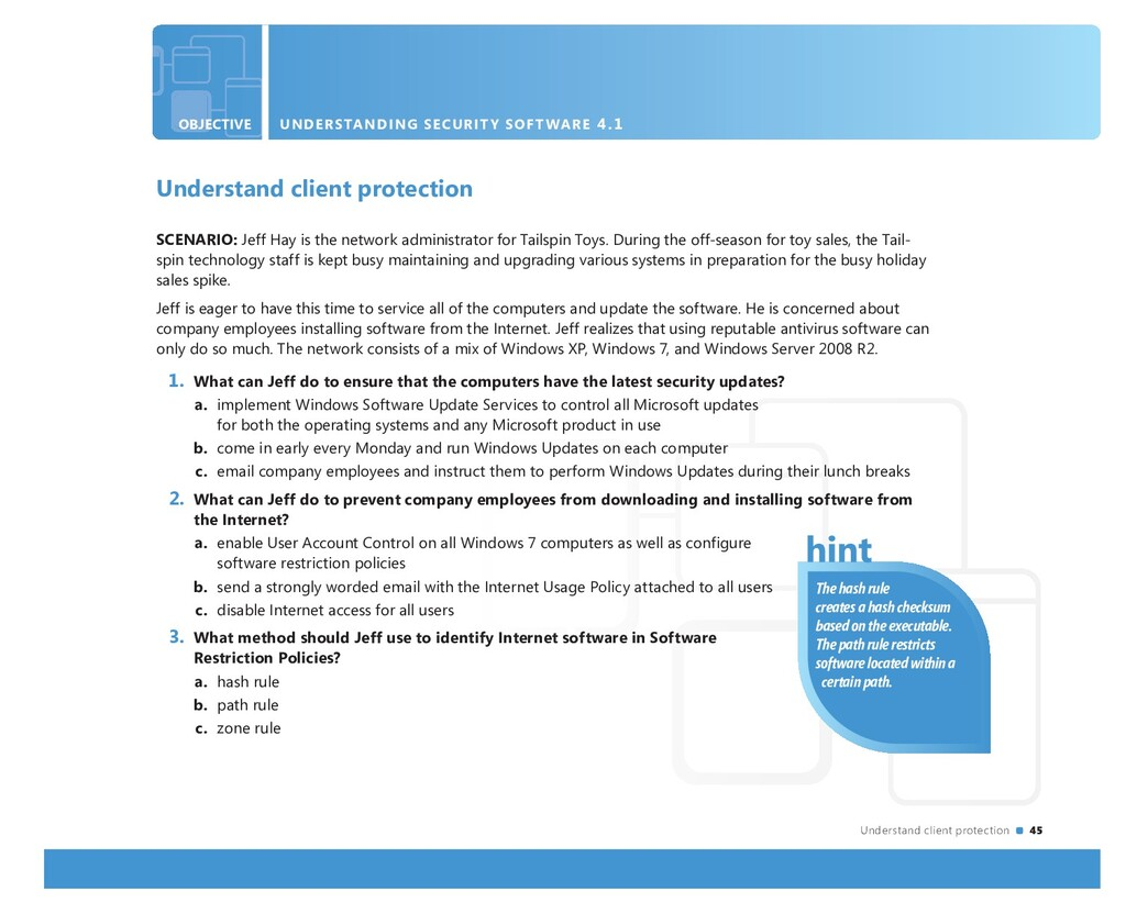 Understand client protection 45 OBJECTIVE UNDER...