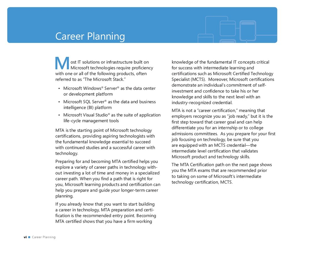 Career Planning Most IT solutions or infrastruc...