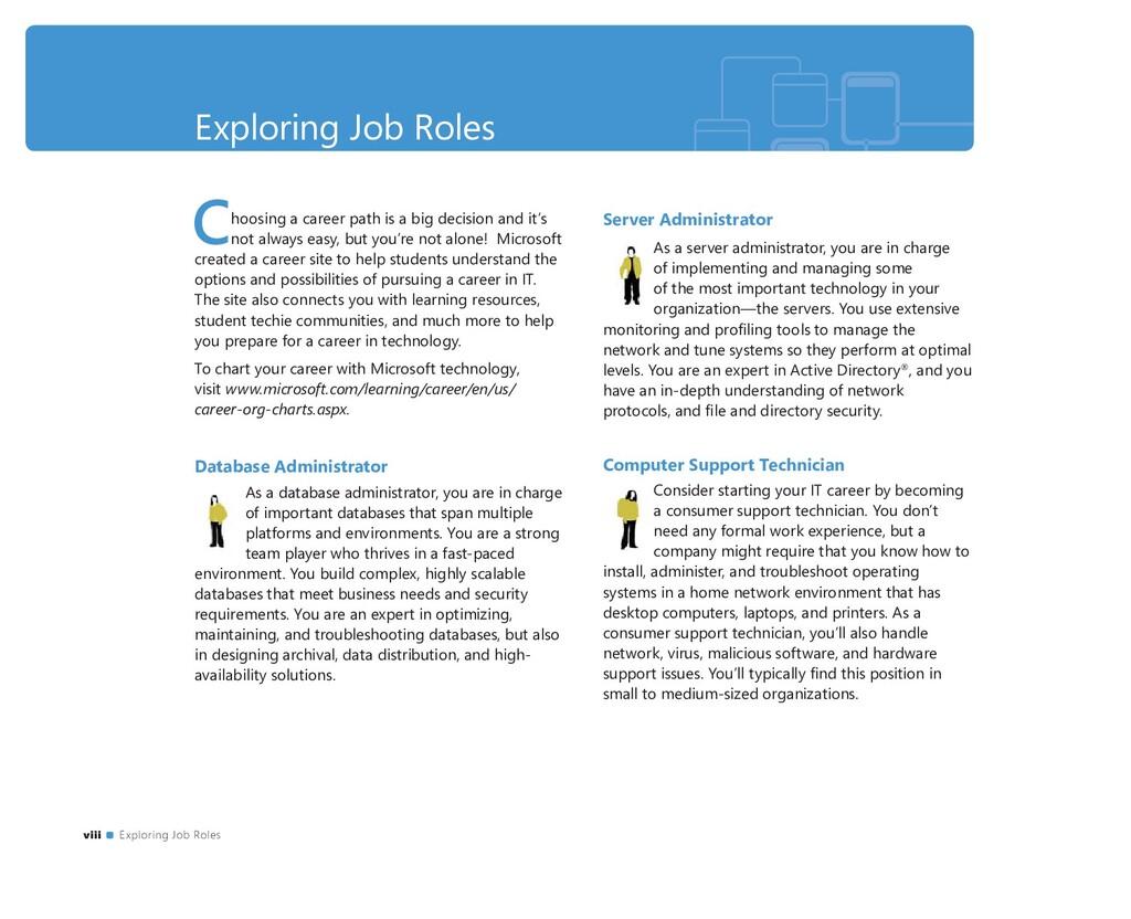 Exploring Job Roles Choosing a career path is a...