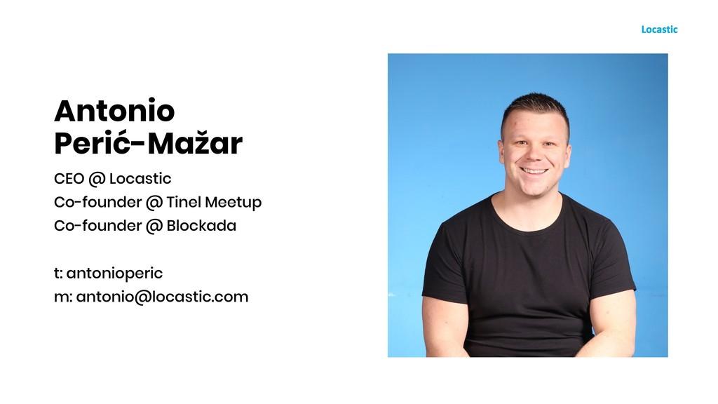 Antonio Perić-Mažar CEO @ Locastic Co-founder @...