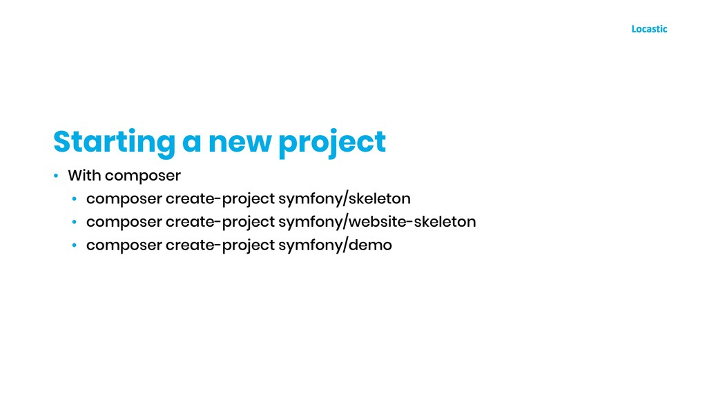 • With composer • composer create-project symfo...