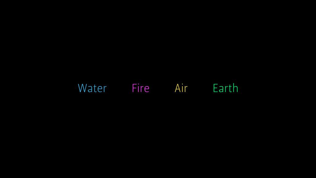 Earth Air Water Fire