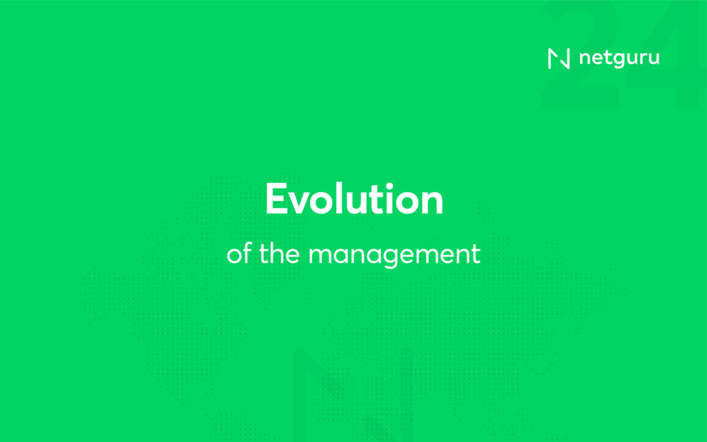 24 of the management Evolution