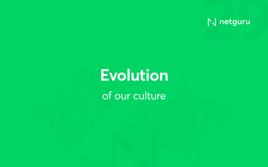 29 of our culture Evolution