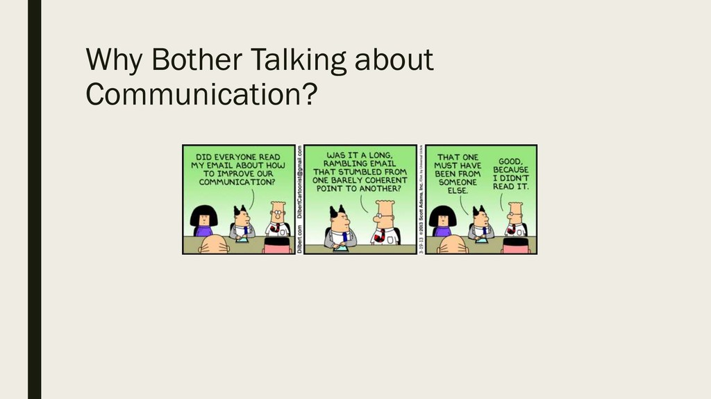 Why Bother Talking about Communication?